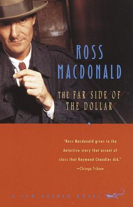 The Far Side of the Dollar (Lew Archer Series #12)
