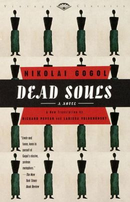 Dead Souls (Pevear / Volokhonsky translation)