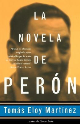 La novela de Perón (The Peron Novel)