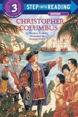 Christopher Columbus (Step into Reading Book Series: A Step 3 Book)