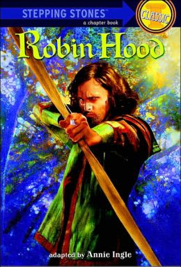 Robin Hood: (Bullseye Step into Classics Series)