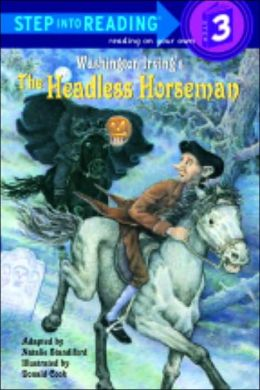Headless Horseman: (Step into Reading Books Series: A Step 3 Book)
