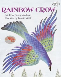 Rainbow Crow : A Lenape Tale