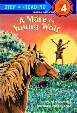 A Mare for Young Wolf (Step into Reading Book Series: A Step 4 Book)