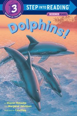 Dolphins (Step into Reading: Reading on Your Own Step 3 Book)