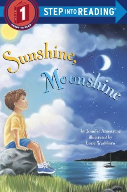 Sunshine, Moonshine (Step into Reading Book Series: A Step 1 Book)