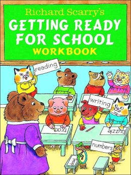 Richard Scarry's Getting Ready For School Workbook