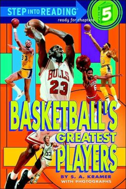 Basketball's Greatest Players: (Step into Reading Books Series: A Step 5 Book)
