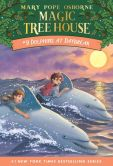 Book Cover Image. Title: Dolphins at Daybreak (Magic Tree House Series #9), Author: Mary Pope Osborne