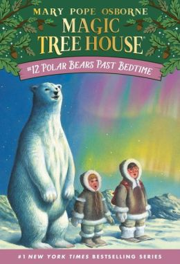 Polar Bears Past Bedtime (Magic Tree House Series #12)