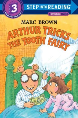 Arthur Tricks the Tooth Fairy (Arthur Adventures Series)