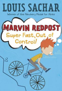 Super Fast, Out of Control! (Marvin Redpost Series #7)