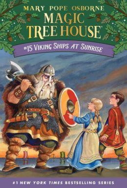 Viking Ships at Sunrise (Magic Tree House Series #15)
