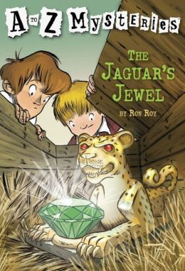 The Jaguar's Jewel (A to Z Mysteries Series #10)