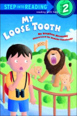 My Loose Tooth (Step into Reading Book Series: A Step 2 Book)