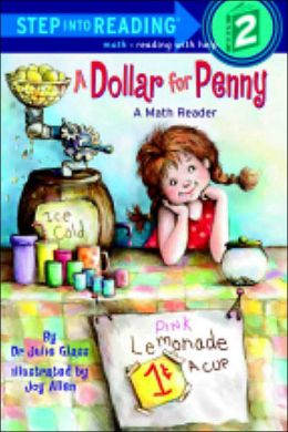A Dollar for Penny (Step into Reading Book Series: A Step 2 Book)