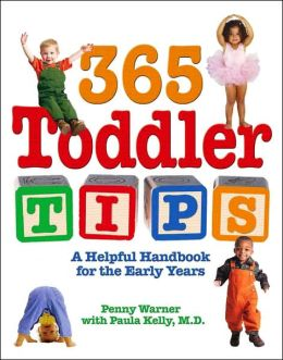 365 Toddler Tips: A Helpful Handbook for the Early Years