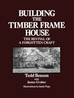 Building a Timber Frame House