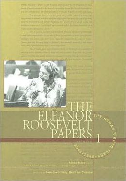 The Eleanor Roosevelt Papers: Human Rights Years Vol.1 1945-48