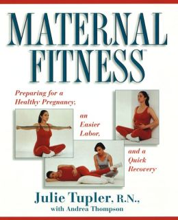 Maternal Fitness: Preparing for the Marathon of Labor