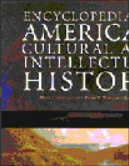 Encyclopedia of American Cultural and Intellectual History