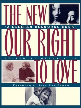 New Our Right to Love: A Lesbian Resource Book