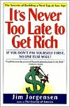 It's Never Too Late to Get Rich: The Nine Secrets to Building a Nest Egg