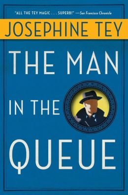 The Man in the Queue (Inspector Alan Grant Series #1)