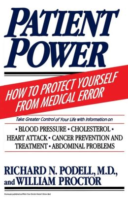 Patient Power: How to Protect Yourself from Medical Error