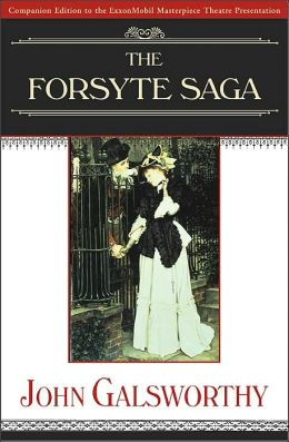 The Forsyte Saga: The Man of Property and in Chancery