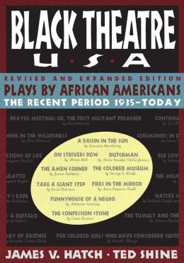 Black Theatre USA, V2: Plays by African Americans 1935-Today