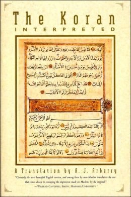The Koran Interpreted: A Translation