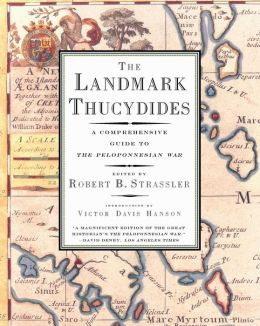 The Landmark Thucydides: A Comprehensive Guide to the Peloponnesian War