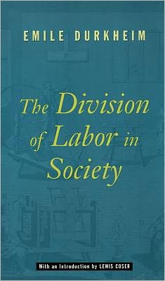 DIVISION OF LABOR IN SOC.-W/NEW INTRO.