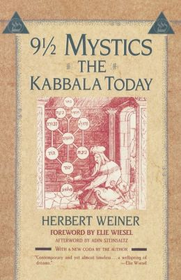 Nine and a Half Mystics: The Kabbala Today