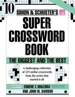 Simon and Schuster's Super Crossword Book #10