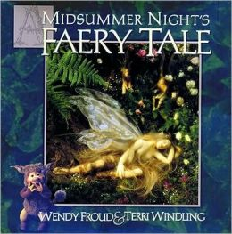 A Midsummer Night's Fairy Tale