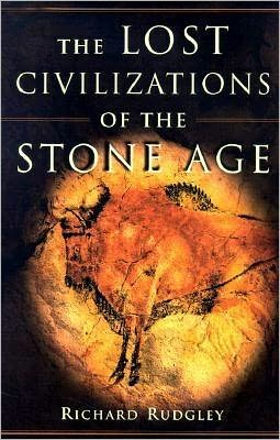 Lost Civilizations of the Stone Age