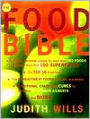 The Food Bible: The Ultimate Guide to Nutritional Health and Vitality