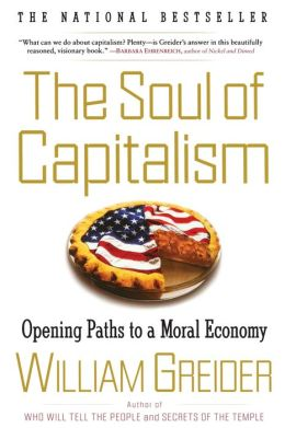 The Soul of Capitalism: Opening Paths to a Moral Economy [With Earbuds]