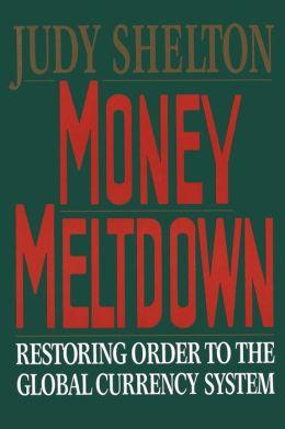 Money Meltdown