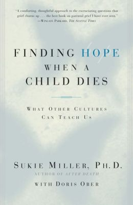 Finding Hope When a Child Dies: What Other Cultures Can Teach Us