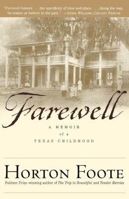 Farewell: A Memoir of a Texas Childhood