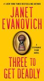 Book Cover Image. Title: Three to Get Deadly (Stephanie Plum Series #3), Author: Janet Evanovich