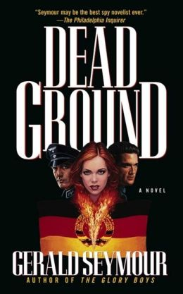 Dead Ground: A Novel