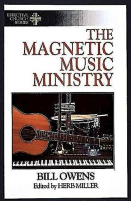 The Magnetic Music Ministry: Ten Productive Goals