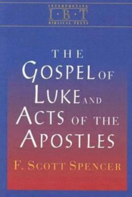 Gospel of Luke and the Acts of the Apostles