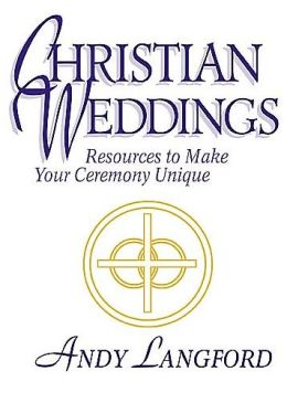 Christian Weddings: Resources to Make Your Ceremony Unique