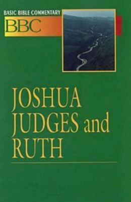 Basic Bible Commentary: Joshua, Judges, and Ruth