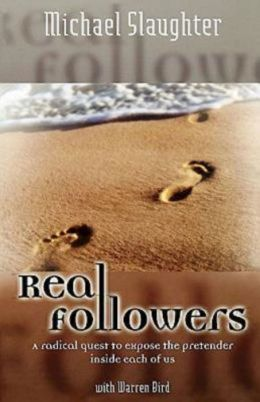Real Followers: A Radical Quest to Expose the Pretender Inside Each of Us